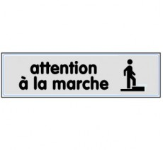 Plaque de porte plexi argent attention à la marche
