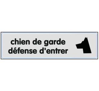 Plaque de porte plexi argent chien de garde, défense d'entrer
