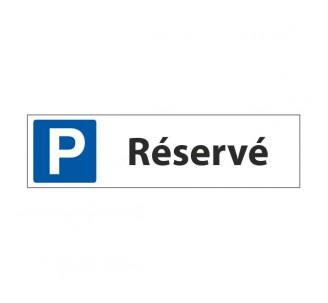 """Panneau de signalisation  """"Parking Réservé"""""""
