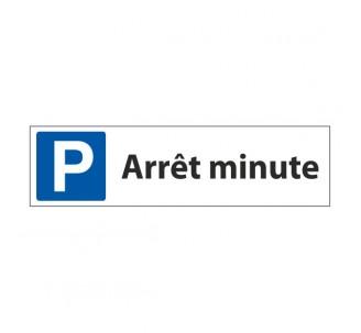 """Panneau de signalisation """"Parking Arrêt minute"""""""