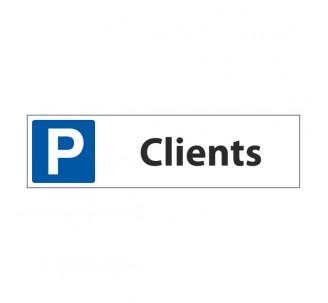 """Panneau de signalisation """"Parking Clients"""""""