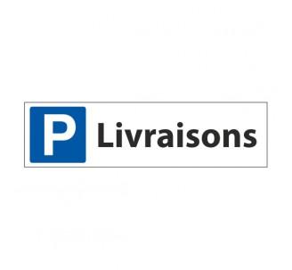 """Panneau de signalisation """"Parking Livraisons"""""""