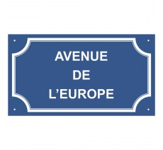 "Plaque de rue en alu  ""Avenue de l'Europe"""