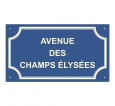 """Plaque de rue en alu """"Avenue des Champs Elysées"""""""