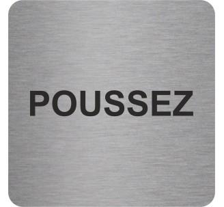 "Pictogramme en alu en relief  ""Poussez"""