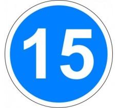 """Kit ou panneau seul type routier """"Vitesse minimale obligatoire - 15kmh"""" ref: B25"""