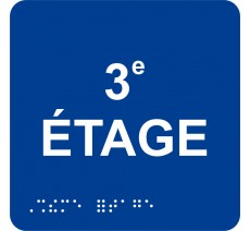 """Picto avec braille et relief """"3e ETAGE"""", 5 couleurs au choix"""