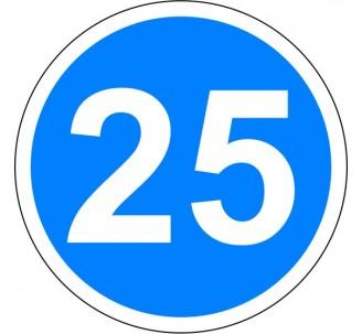 """Kit ou panneau seul type routier """"Vitesse minimale obligatoire - 25kmh"""" ref: B25"""