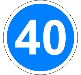 """Kit ou panneau seul type routier """"Vitesse minimale obligatoire - 40kmh"""" ref: B25"""