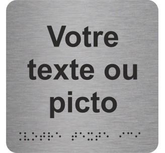 """Pictogramme en alu avec braille et relief """"Votre texte ici"""""""