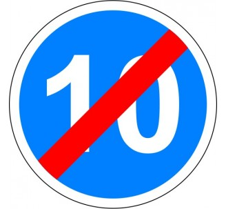 """Kit ou panneau seul type routier """"Fin de vitesse obligatoire -10kmh"""" ref: B43"""
