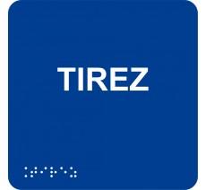 """Picto avec braille et relief """"Tirez"""", 5 coloris au choix"""