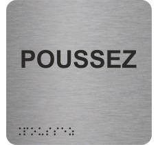 """Picto avec braille et relief """"Poussez"""", 5 coloris au choix"""