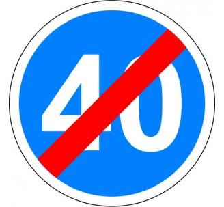 """Kit ou panneau seul type routier """"Fin de vitesse obligatoire -40kmh"""" ref: B43"""