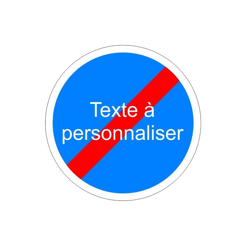 Panneau type routier fin d 39 obligation texte personnalis - Panneau de signalisation personnalise ...