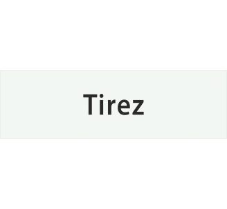 """Plaque porte alu gravé """"tirez"""""""