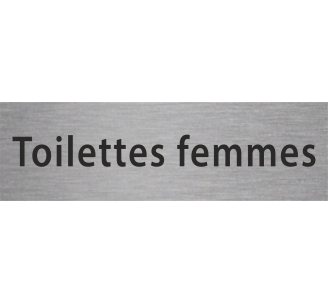 """Plaque de porte en alu gravé """"toilettes femmes"""""""