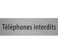 """Plaque de porte en alu ou pvc gravé """"téléphones interdits"""""""
