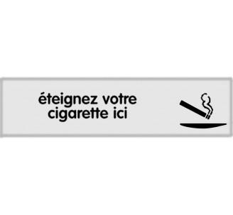 Plaque de porte plexi argent éteignez votre cigarette ici