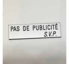 """Plaque """"PAS DE PUBLICITE - SVP"""" - Fond blanc, texte gravé noir"""