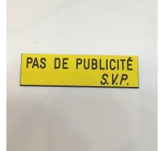"""Plaque """"PAS DE PUBLICITE - SVP"""" - Fond jaune, texte gravé noir"""