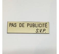 """Plaque """"PAS DE PUBLICITE - SVP"""" - Fond beige, texte gravé noir"""