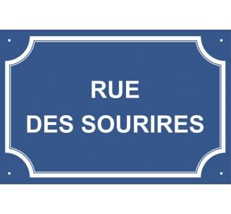 """Plaque de rue humoristique en alu """"Rue des Sourires"""""""