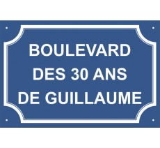 "Plaque de rue humoristique en alu ""Boulevard des 30 ans de..."""