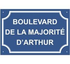 "Plaque de rue humoristique en alu ""Boulevard de la majorité de..."""