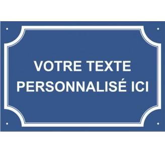 """Plaque de rue humoristique en alu """"Votre texte personnalisé"""""""