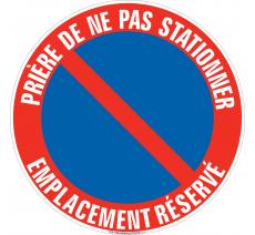 Panneau Défense de stationner, Emplacement réservé
