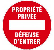 Panneau Sens interdit, Propriété privée, Défense d'entrer