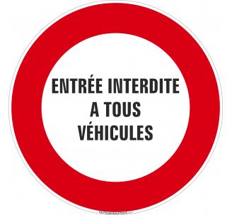 Panneau Entrée interdite à tous véhicules