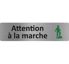 "Plaque de porte économique "" Attention à la marche """