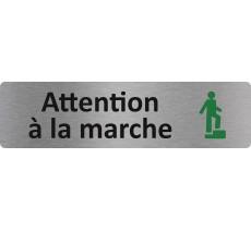 """Plaque de porte économique """"  Attention à la marche  """""""