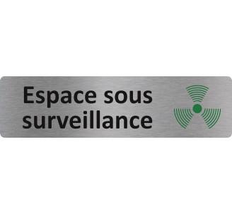 """Plaque de porte économique """" Espace sous surveillance """""""