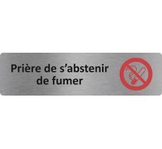 "Plaque de porte standard en alu "" Prière de s'abstenir de fumer... """