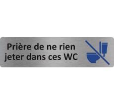 """Plaque de porte standard en alu """" Prière de ne rien jeter dans ces wc """""""