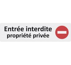 """Plaque de porte standard en plexi """" Entrée interdite, propriété privée """""""