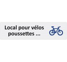 """Plaque de porte économique """" Local vélos, poussettes..."""""""