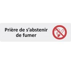 """Plaque de porte standard en plexi """" Prière de s'abstenir de fumer... """""""