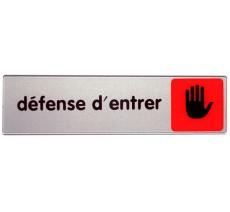 Plaque de porte plexi couleur Défense d'entrer