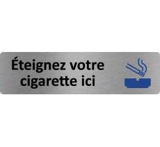 """Plaque de porte standard en alu """" Eteignez votre cigarette ici """""""