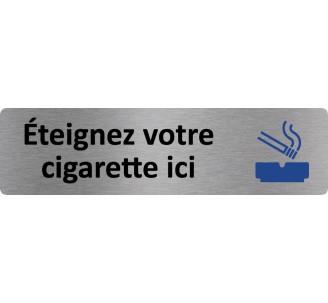 """Plaque de porte économique """" Eteignez votre cigarette ici """""""