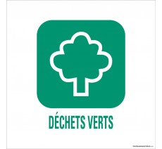 """Panneau de déchetterie conforme aux normes """"Déchets verts"""""""