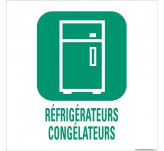 """Panneau de déchetterie conforme aux normes """"Réfrigérateurs-Congélateurs"""""""