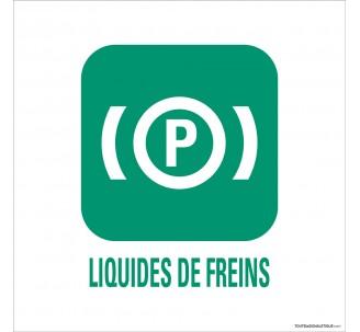 """Panneau de déchetterie conforme aux normes """"Liquides de freins"""""""