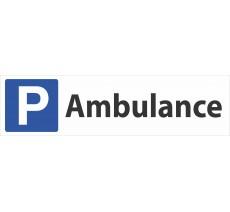 """Panneau de signalisation """"Parking Ambulance"""""""