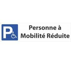 """Panneau de signalisation """"Personne à mobilité réduite"""""""