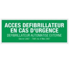 Panneau PVC rigide dim: H 120 x L 330 mm Accès défibrillateur en cas d'urgence